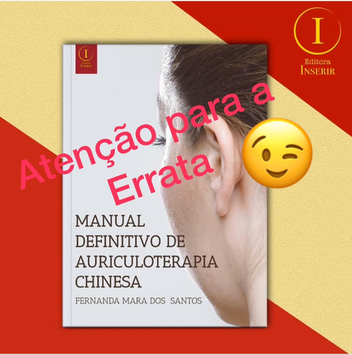 Errata do livro Manual Definitivo de Auriculoterapia Chinesa